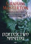 Dziedzictwo Manitou • Antologia dedykowana mistrzowi horroru