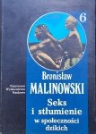 Bronisław Malinowski • Seks i stłumienie w społeczności dzikich