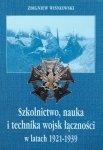 Zbigniew Wiśniewski • Szkolnictwo, nauka i technika wojsk łączności w latach 1921-1939