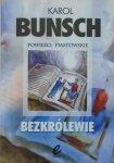 Karol Bunsch • Bezkrólewie