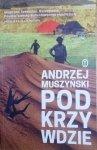 Andrzej Muszyński • Podkrzywdzie