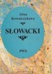 Alina Kowalczykowa • Słowacki