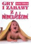 Jackie Silberg • Gry i zabawy z niemowlakami