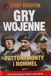Terry Brighton • Gry wojenne. Patton, Monty i Rommel
