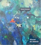 Wanda Chotomska • Klucze do Jelenia [Gabriel Rechowicz]