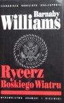 Barnaby Williams • Rycerz Boskiego Wiatru