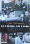 Agata Tuszyńska • Rodzinna historia lęku