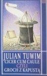 Julian Tuwim • Cicer Cum Caule czyli groch z kapustą