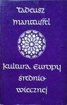 Tadeusz Manteuffel • Kultura Europy średniowiecznej