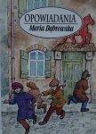 Maria Dąbrowska • Opowiadania