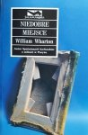 William Wharton • Niedobre miejsce