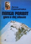 Anna Czerwińska • Nanga Parbat. Góra o złej sławie