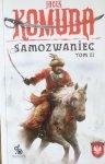 Jacek Komuda • Samozwaniec TOM III