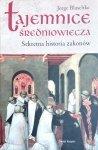 Jorge Blaschke • Tajemnice średniowiecza. Sekretna historia zakonów