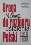 Karol Grunberg, Jerzy Serczyk • Droga do rozbioru Polski 1918-1939. Nowe ustalenia