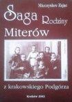 Mieczysław Zając • Saga Rodziny Miterów z krakowskiego Podgórza