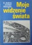 O. Andrzej Czesław Klimuszko • Moje widzenie świata. Parapsychologia w moim życiu