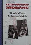 Ferdynand Ossendowski • Skarb Wysp Andamańskich