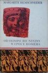 Margarete Riemschneider • Od Olimpii do Niniwy w epoce Homera