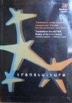 Transkultura: sztuka a płynna rzeczywistość XXI wieku • Materiały pokonferencyjne - wybór tekstów