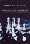 Dorota Miłoszewska • Trójpłaszczyznowa szachownica