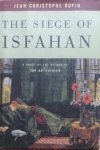 Jean Christophe Rufin • The Siege of Isfahan
