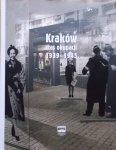 Monika Bednarek, Edyta Gawron, Grzegorz Jeżowski, Barbara Zbroja, Katarzyna Zimmerer • Kraków czas okupacji 1939-1945