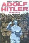Karol Grunberg • Adolf Hitler. Biografia