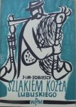 red. J. i M. Sobiescy • Szlakiem kozła lubuskiego. Pieśni i muzyka instrumentalna Ziemi Lubuskiej