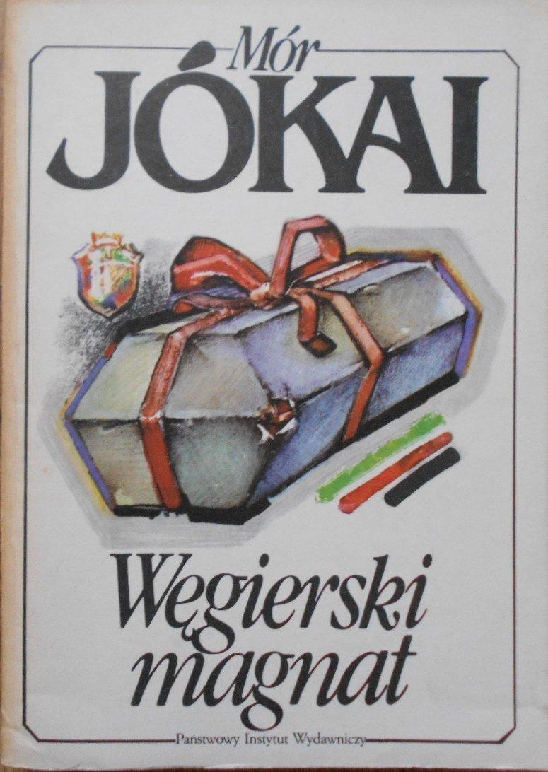 Mor Jokai • Węgierski magnat - Zagraniczna - Literatura