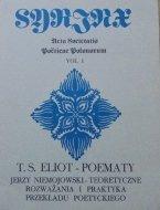 Syrinx zeszyt 1 • Thomas Stearns Eliot, Jerzy Niemojowski Poematy. Teoretyczne rozważania i praktyka przekładu poetyckiego [autograf autora]