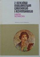 Maria Nowicka • Z dziejów malarstwa greckiego i rzymskiego