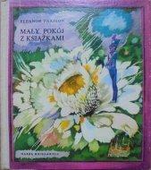 Eleanor Farjeon • Mały pokój z książkami [Bożena Truchanowska]