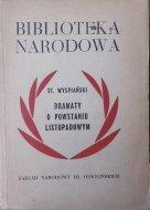 Stanisław Wyspiański • Dramaty o Powstaniu Listopadowym