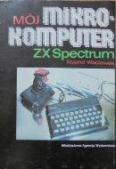 Roland Wacławek • Mój komputer ZX Spectrum