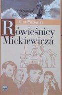 Alina Witkowska • Rówieśnicy Mickiewicza. Życiorys jednego pokolenia [Zrozumieć Mickiewicza]