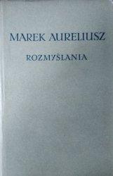Marek Aureliusz • Rozmyślania