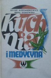 Julian Aleksandrowicz, Irena Gumowska • Kuchnia i medycyna