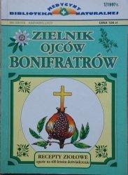 Zielnik Ojców Bonifratrów. Recepty ziołowe oparte na 400-letnim doświadczeniu