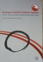 red. Agnieszka Kozyra • W kręgu wartości kultury Japonii. W 140. rocznicę urodzin Nishidy Kitaro 1870-1945 [Japonia]