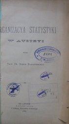 Prof. Dr. Józef Kleczyński • Organizacja statystyki w Austryi [1883]