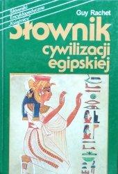 Guy Rachet • Słownik cywilizacji egipskiej