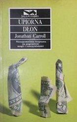 Jonathan Carroll • Upiorna dłoń