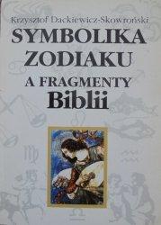 Krzysztof Dackiewicz-Skowroński • Symbolika zodiaku a fragmenty Biblii