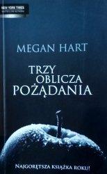 Megan Hart • Trzy oblicza pożądania