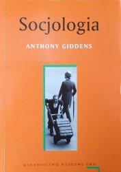 Anthony Giddens • Socjologia