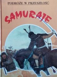 Samuraje • Podróże w przeszłość