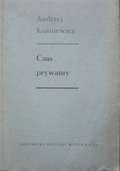 Andrzej Kuśniewicz • Czas prywatny