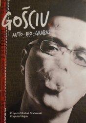 Krzysztof Grabaż Grabowski, Krzysztof Gajda • Gościu. Auto-Bio-Grabaż