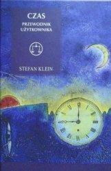 Stefan Klein • Czas. Przewodnik użytkownika
